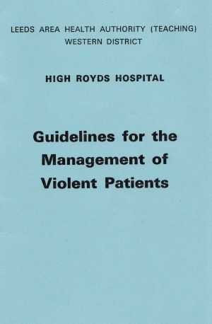 Guidelines For Violent Patients